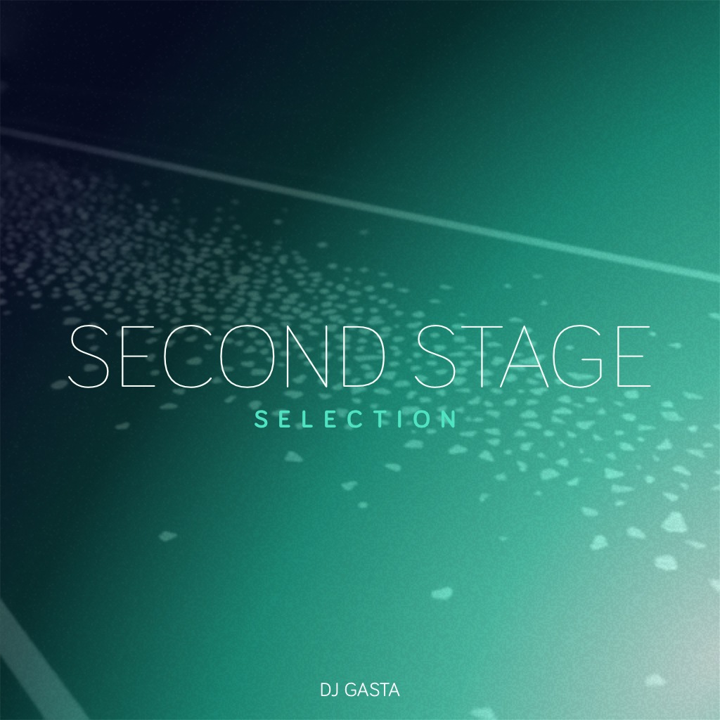 DJ Gasta – Second Stage Selection